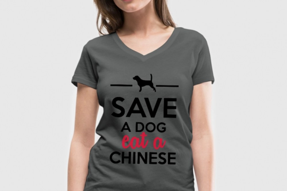 Spreadshirt Racism T-shirt Save A Dog Eat A Chinese