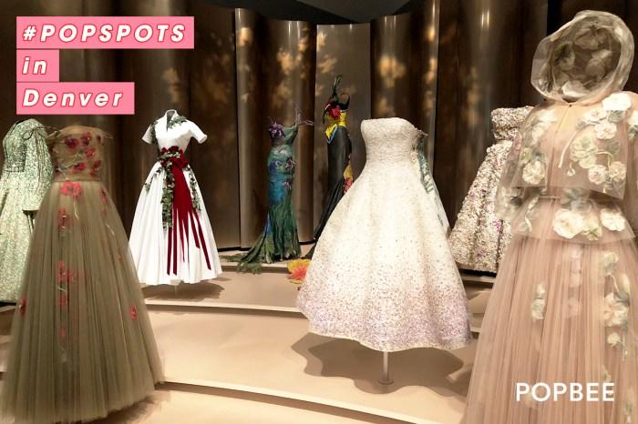 #POPSPOTS in Denver:Dior 歷年美裝回顧,是誰每年花 60 萬美元購買高訂服?