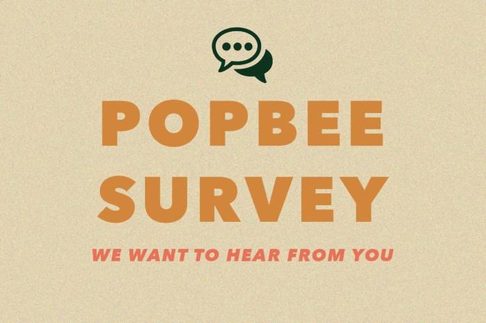 讓我們聽見你的聲音:完成 POPBEE 問卷即有機會獲得雙人峇里住宿套餐