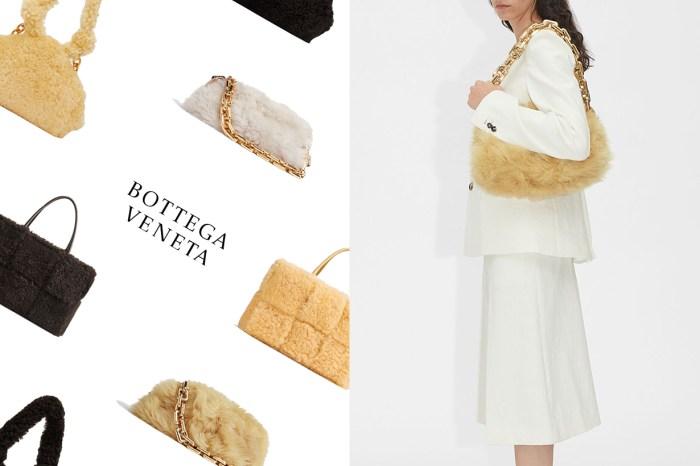 時髦女生已鎖定目標:這次 Bottega Veneta 把人氣手袋都加上了療癒絨毛!