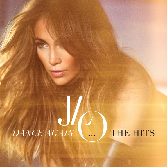 Jennifer Lopez - Dance Again ... The Hits