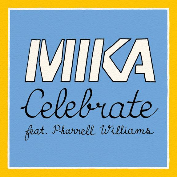 "Mika ""Celebrate"""