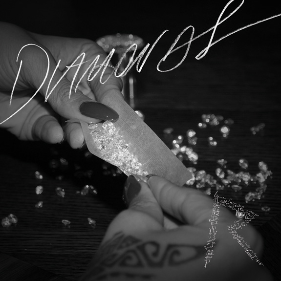 "Rihanna ""Diamonds"""