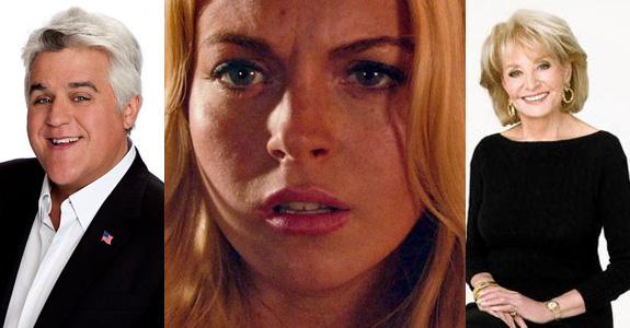 Jay Leno, Lindsay Lohan and Barbara Walters
