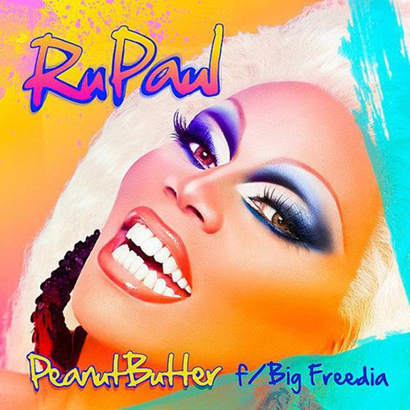 "RuPaul ""Peanut Butter"""