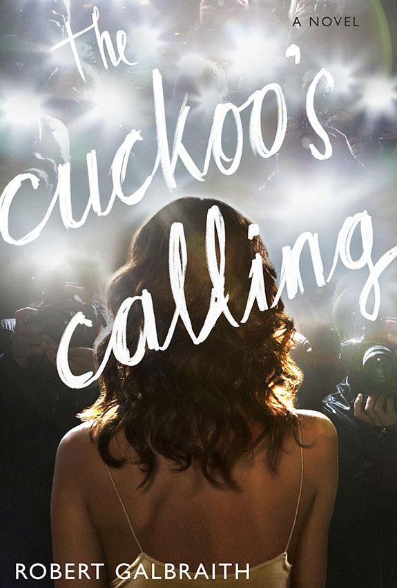 "Robert Galbraith ""The Cuckoo's Calling"""