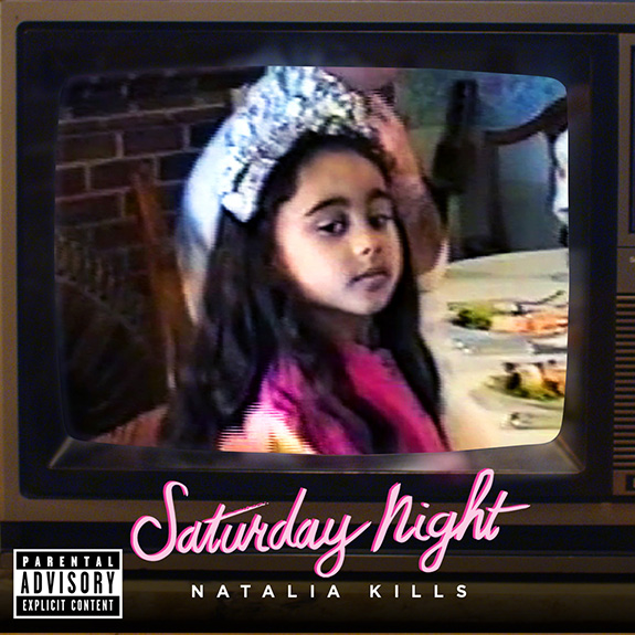 "Natalia Kills ""Saturday Night"""