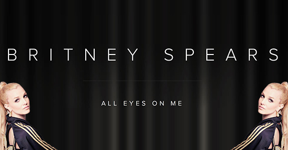 "Britney Spears ""All Eyes On Me"""