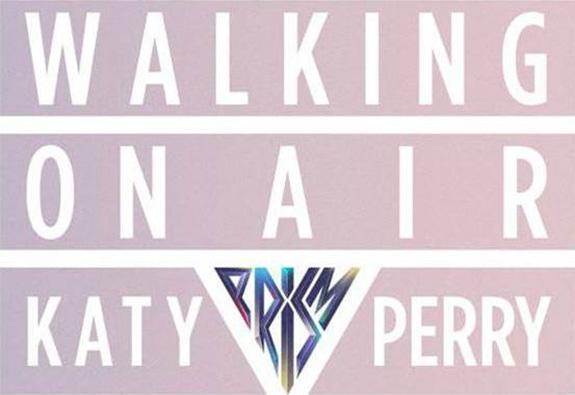 "Katy Perry ""Walking On Air"""