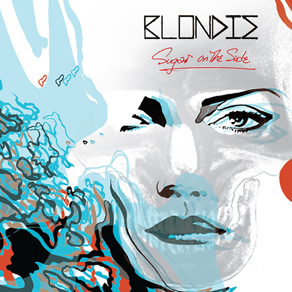 "Blondie ""Sugar On The Side"""