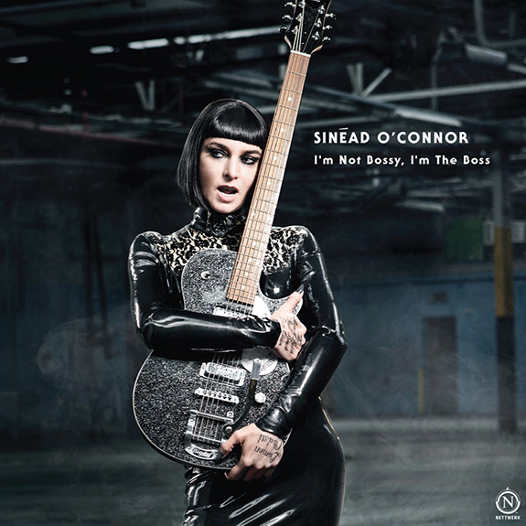 Sinéad O'Connor 'Im Not Bossy, I'm The Boss'