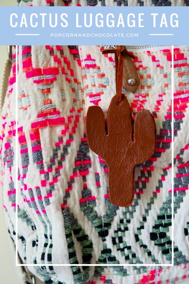 DIY Leather Cactus Luggage Tag | Popcorn and Chocolate