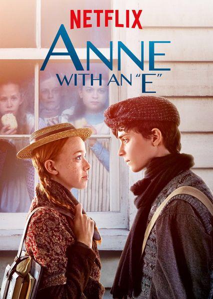 Anne With An E Netflix