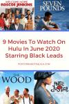 black movies to watch on Hulu June 2020