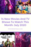 new movies and shows to watch July 2020