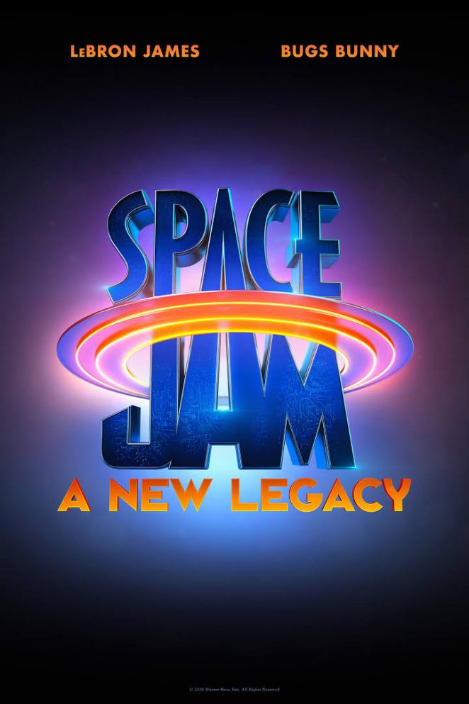 2021 movies list for 90s kids Space Jam A New Legacy movie poster