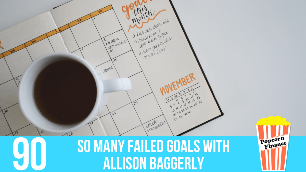 090: So Many Failed Goals with Allison Baggerly