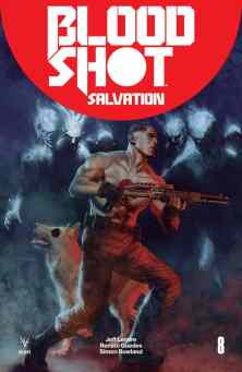 Bloodshot Salvation #8 - Cover B (Deadside) by RENATO GUEDES