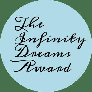 Daiyamanga Nominated Me for the Infinity Dreams Award