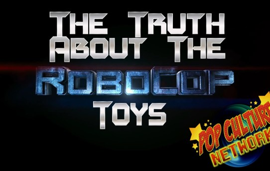 The Truth About The Robocop Toys