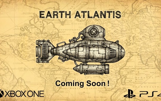 """""""Earth Atlantis"""" coming to PlayStation®4 and Xbox One"""