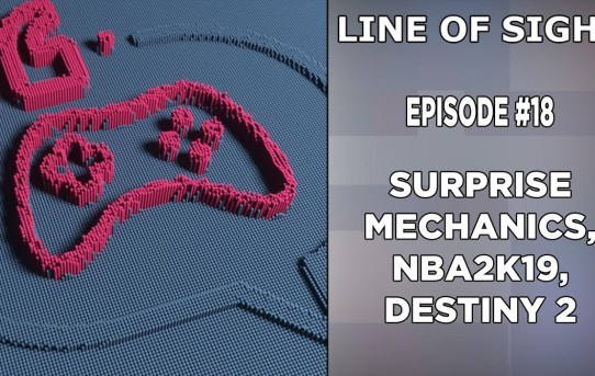 "Destiny 2 Eververse, Alpha Protocol Shutdown, EA ""Surprise Mechanics"" and NBA2K19!"