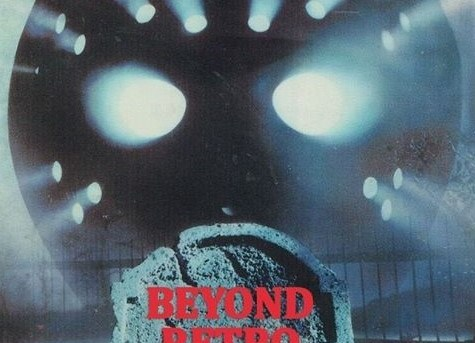 Beyond Retro #72 - Friday the 13th Part 6: Jason Lives!