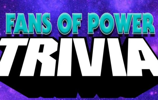Fans of Power Episode 199 - Masters of the Universe Trivia Night!