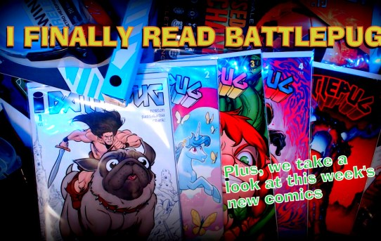 Nerd News Desk - Battlepug #1-5 Reviewed! Plus new comics!