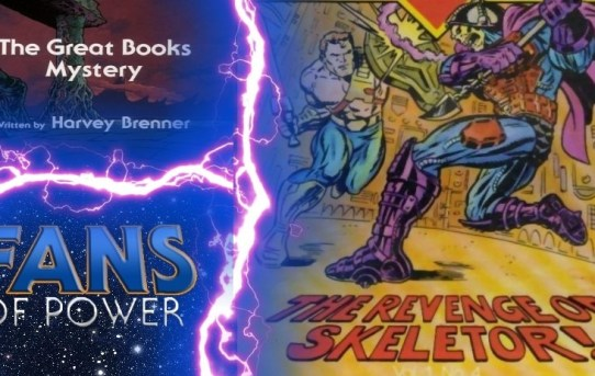 Fans Of Power #222 - Revenge Of Skeletor Mini Comic Review, Great Books Mystery Commentary & More!