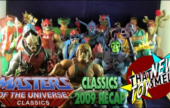 That New Toy Smell Episode 22 - 2009 Masters of the Universe Classics