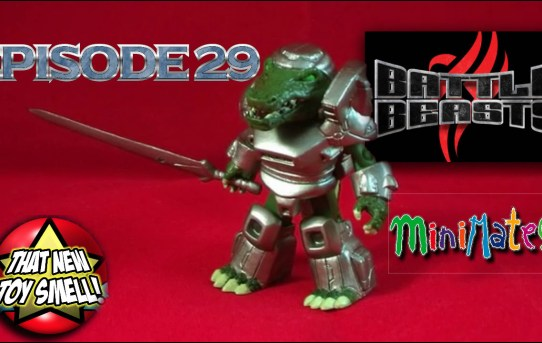 That New Toy Smell Episode 29 - Battle Beasts 2010