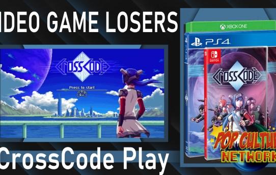 Video Game Losers - Play It Loud! - CrossCode XB1
