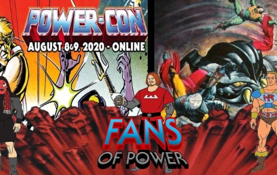 Fans Of Power #238 - Power-Con Reveals, Monstroid & More!
