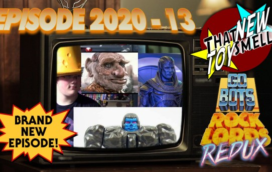 That New Toy Smell 2020 - 13: Rock Lords Redux