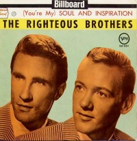"The Righteous Brothers, ""(You're My) Soul and Inspiration"""