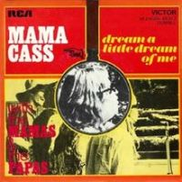 "Mama Cass, ""Dream a Little Dream of Me"""