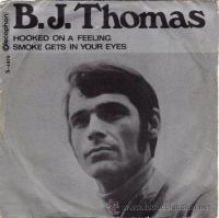 "B.J. Thomas, ""Hooked on a Feeling"""