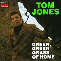 """Tom Jones, """"Green, Green Grass Of Home"""""""