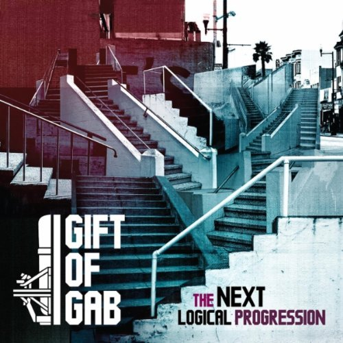 """Gift of Gab, """"The Next Logical Progression"""""""