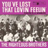 "The Righteous Brothers, ""You've Lost That Lovin' Feelin'"""