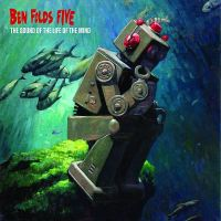 Ben Folds Five -- The Sound of the Life of the Mind