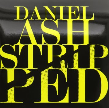 Daniel Ash Stripped
