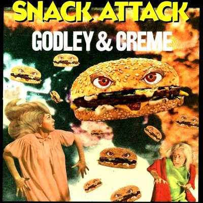 Godley & Creme -- Snack Attack