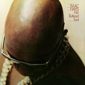 Isaac Hayes - Hot Buttered Soul