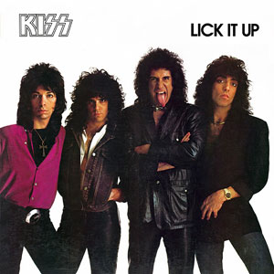 KISS Lick It Up
