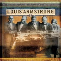 Louis Armstrong -- The Complete Hot Five & Hot Seven Recordings, Vol. 1