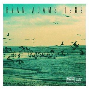 Ryan Adams - 1989