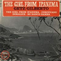 "Stan Getz & João Gilberto, ""The Girl from Ipanema"""