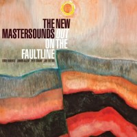 The New Mastersounds — Out on the Faultline